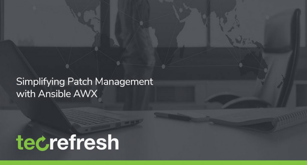 Simplifying Patch Management with Ansible AWX